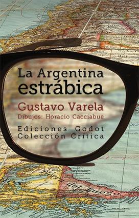 La Argentina estrábica: portada