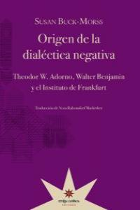 Origen de la dialéctica negativa: portada