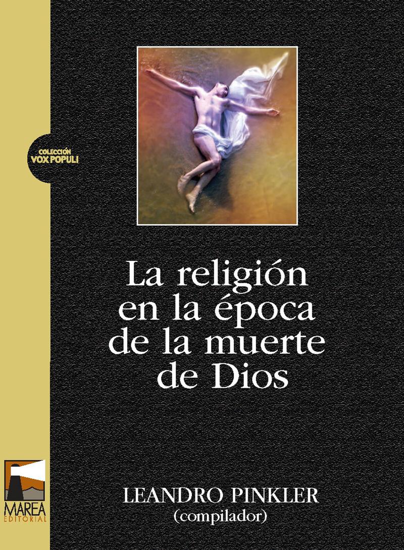 RELIGION EN LA EPOCA DE LA MUERTE DE DIOS,LA: portada