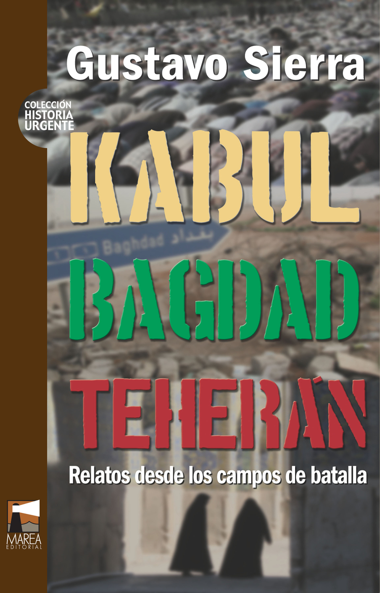 KABUL BAGDAD TEHERAN: portada