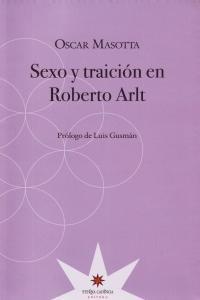 Sexo y traición en Roberto Arlt: portada