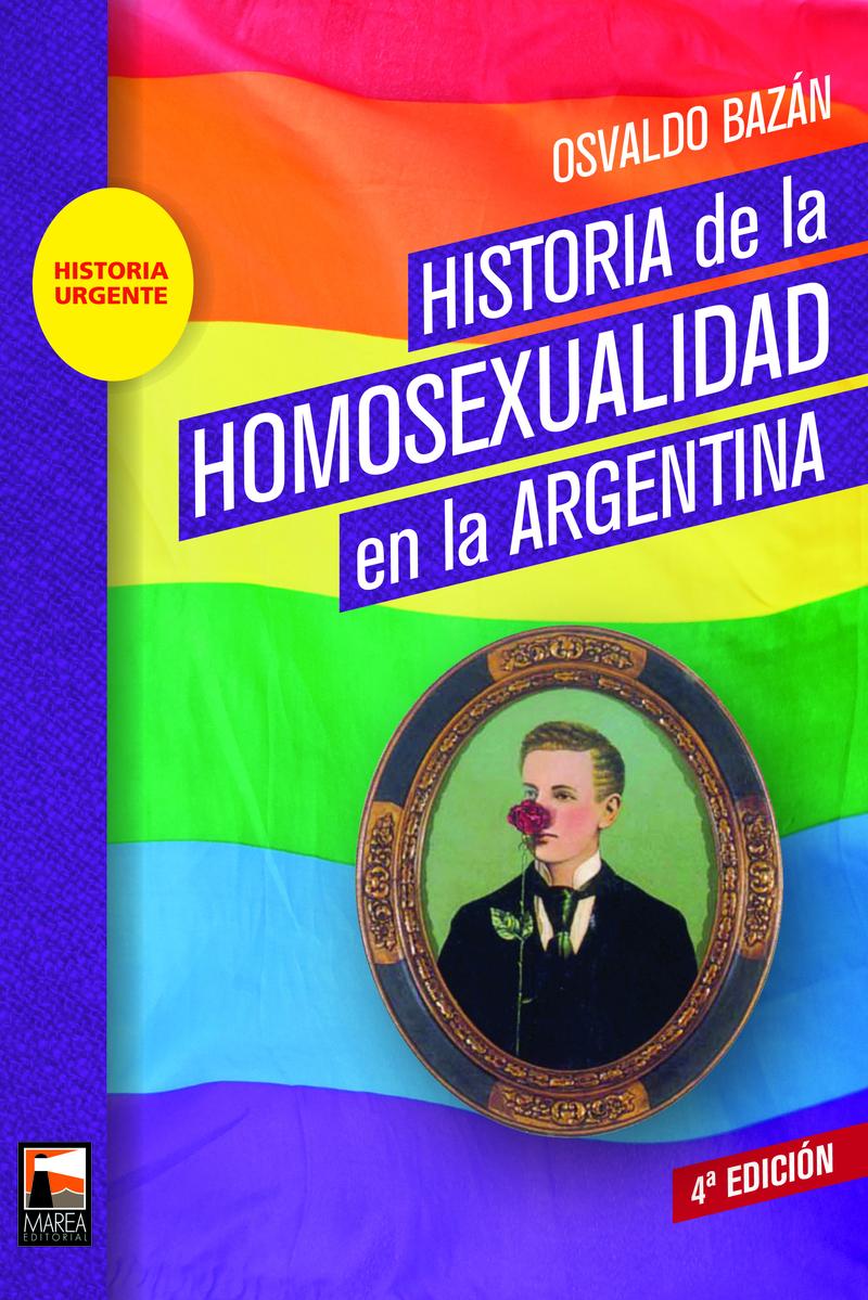 HISTORIA DE LA HOMOSEXUALIDAD EN LA ARGENTINA: portada