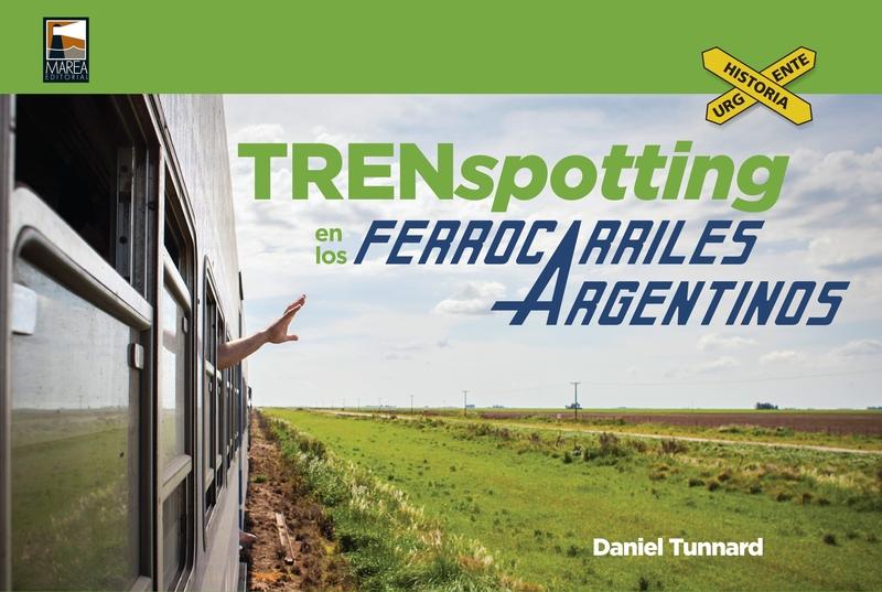 TRENSPOTTING EN LOS FERROCARRILES ARGENTINOS: portada