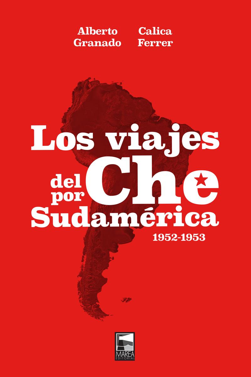 LOS VIAJES DEL CHE POR SUDAMÉRICA: portada