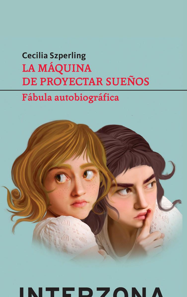 MAQUINA DE PROYECTAR SUEÑOS,LA: portada
