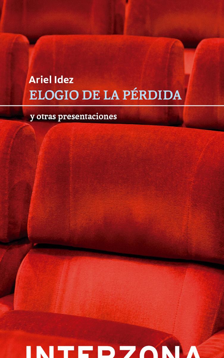 ELOGIO DE LA PERDIDA Y OTRAS PRESENTACIONES: portada