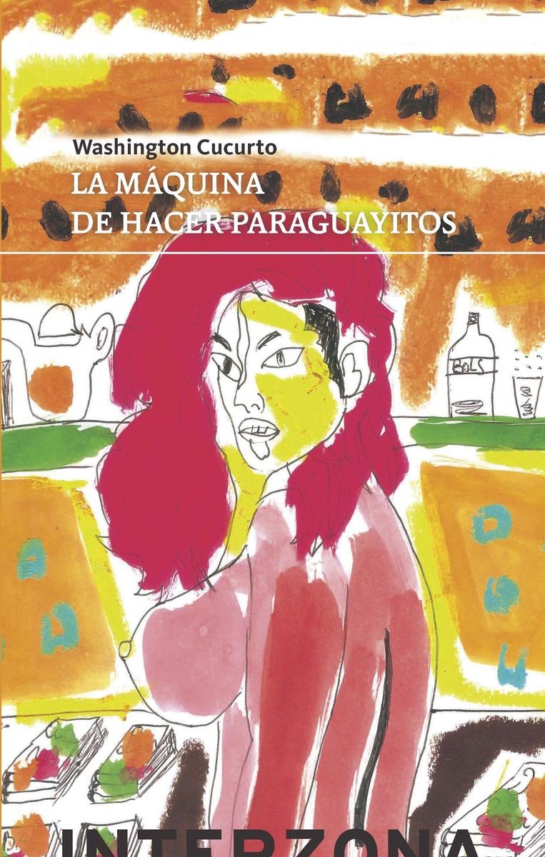 La máquina de hacer paraguayitos: portada