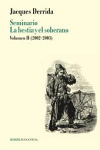 SEMINARIO LA BESTIA Y EL SOBERANO. Volumen II (2002-2003): portada