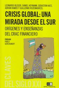 CRISIS GLOBAL UNA MIRADA DESDE EL SUR: portada