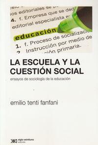 ESCUELA Y LA CUESTION SOCIAL,LA: portada
