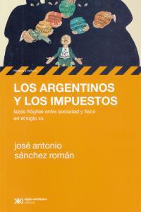 ARGENTINOS Y LOS IMPUESTOS, LOS: portada
