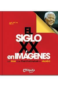 Siglo XX en imágenes, El: portada