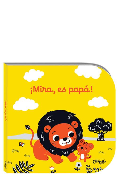 ¡MIRA, ES PAPÁ!: portada