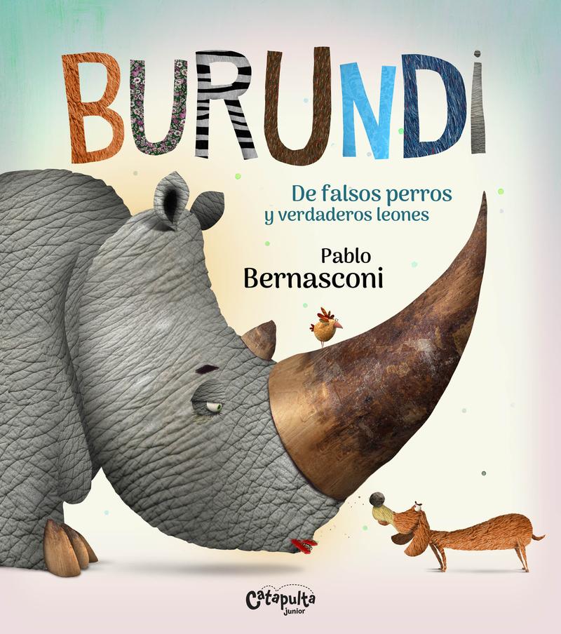 BURUNDI - DE FALSOS PERROS Y VERDADEROS LEONES: portada