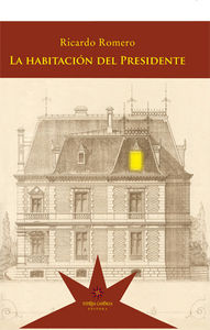 La habitación del Presidente: portada