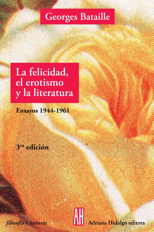 FELICIDAD EROTISMO Y LA LITERATURA: portada