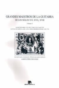 GRANDES MAESTROS DE LA GUITARRA DE LOS S.XVI XVII Y XVIII: portada