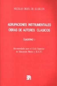 AGRUPACIONES INSTRUMENTALES (CUADERNO I) OBRAS DE AUTORES CL: portada