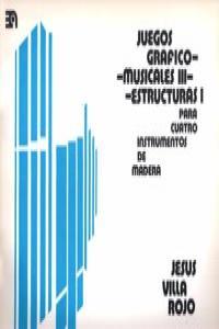 JUEGOS GRAFICO-MUSICALES III (ESTRUCTURAS I): portada